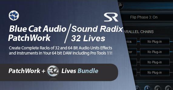 PatchWork + 32 Lives Bundle - 32 bit plug-ins reloaded